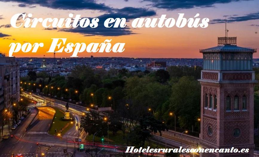 circuitos en autobús por España